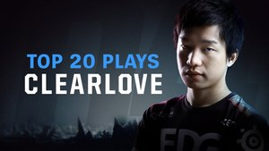 EDG Clearlove Top 20 Plays in 2016 - 2017