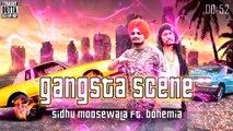 Gangsta Scene - Sidhu MooseWala ft.Bohemia Type Beat  by Preet Gaheer