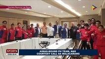 SPORTS BALITA: AIMAG-Bound PH Team, nag-courtesy call sa Malacañang