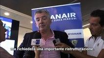 """Ryanair, O'Leary: """"In Alitalia serve ristrutturazione"""""""