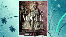 Download PDF Vogue and The Metropolitan Museum of Art Costume Institute: Parties, Exhibitions, People FREE