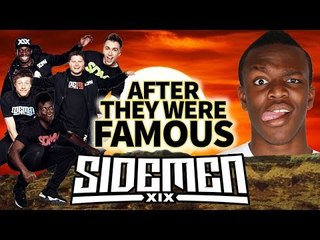 SIDEMEN - AFTER They Were Famous