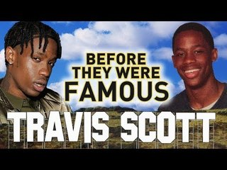 TRAVIS SCOTT - Before They Were Famous - UPDATED