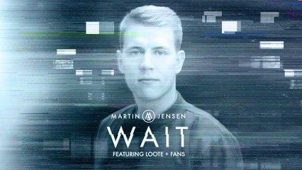 Martin Jensen - Wait