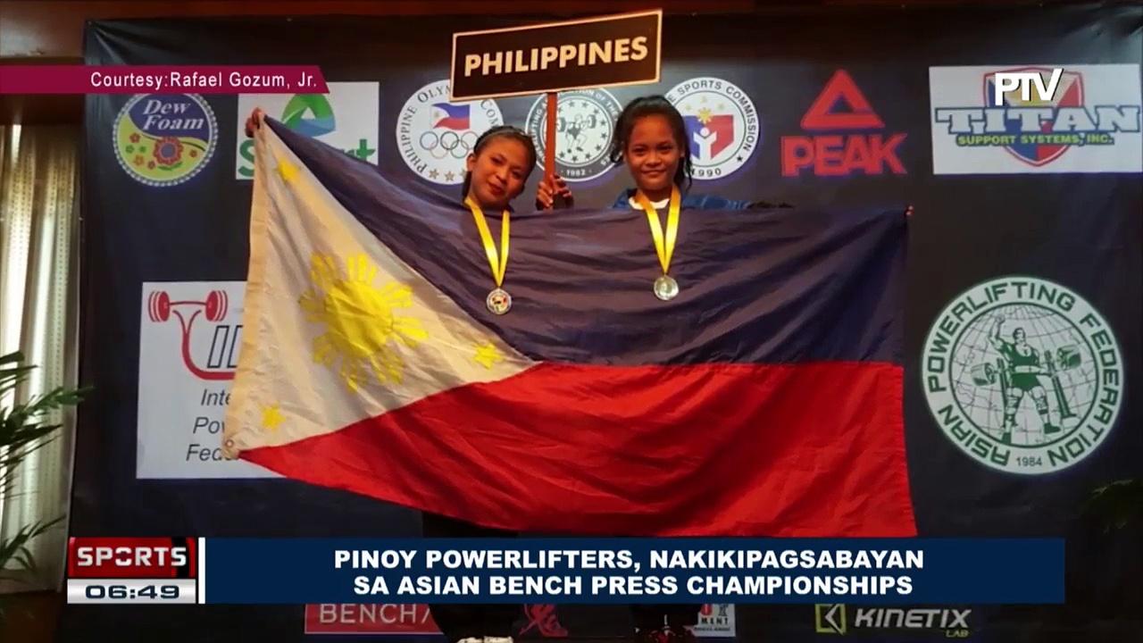 SPORTS BALITA: Pinoy Powerlifters, nakikipagsabayan sa Asian Bench Press Championships