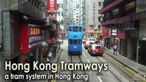 Hong Kong Tramways a tram system in Hong Kong