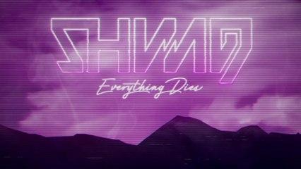 Shining - Everything Dies