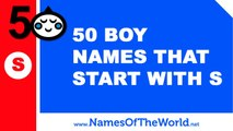 50 boy names that start with S - the best baby names - www.namesoftheworld.net