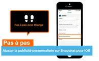 Pas à pas - Ajuster la publicité personnalisée sur Snapchat pour iOS - Orange