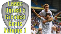 Leeds United's Greatest Goals - Volume 1