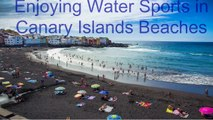 Enjoying Water Sports in Canary Islands Beaches