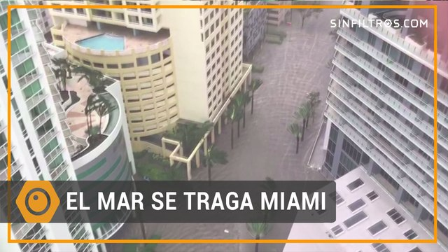 El mar se traga Miami | Sinfiltros.com