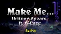 Laudio faire faire moi moi lances Britney ft g-eazy