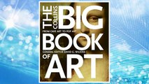 Download PDF The Collins Big Book of Art: From Cave Art to Pop Art FREE