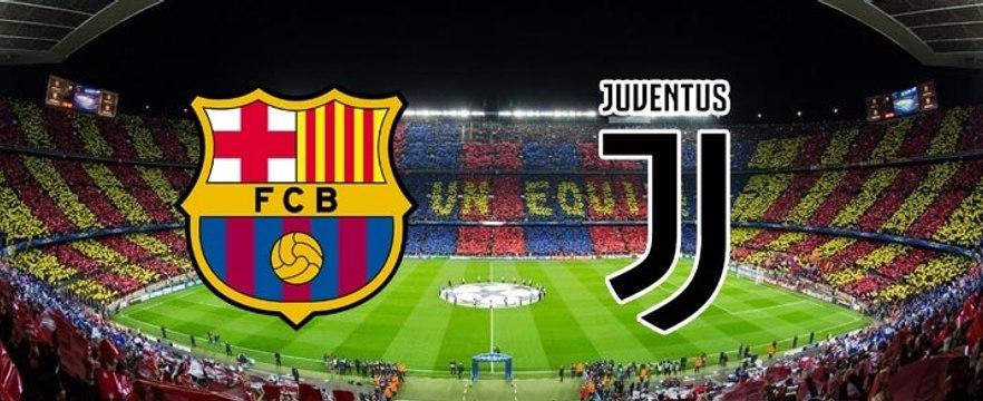 Watch Barcelona vs Juventus 13/9/2017 Live Camp Nou, Barcelona