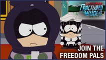 South Park  The Fractured But Whole  Choose Your Side - Join Freedom Pals   Ubisoft