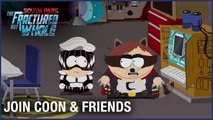 South Park  The Fractured But Whole  Choose Your Side - Join Coon and Friends   Ubisoft