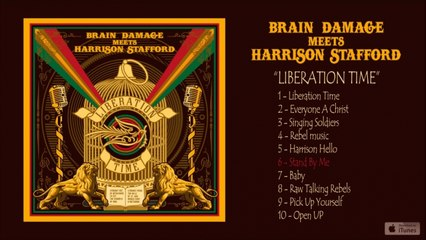 Brain Damage, Harrison Stafford - Liberation Time - #6 Stand By Me
