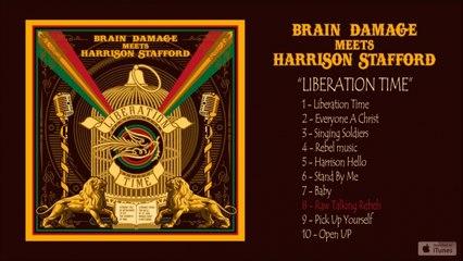 Brain Damage, Harrison Stafford - Liberation Time - #8 Raw Talking Rebels