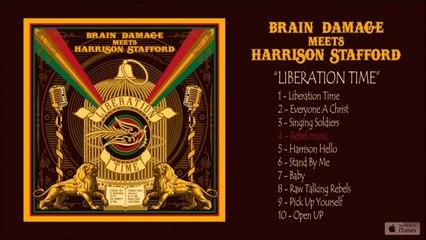Brain Damage, Harrison Stafford - Liberation Time - #4 Rebel Music