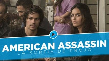 La Sortie de Projo : American Assassin