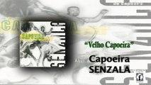 Mestre Peixinho & Grupo de Capoeira Senzala - Velho Capoeira