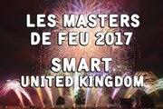 Les Masters de Feu 2017: SMart Pyrotechnics - United Kingdom - Fireworks - Feu d'artifice