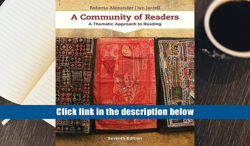 [Download]  A Community of Readers: A Thematic Approach to Reading Roberta Alexander Full Book