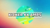 Kicker KX Amps Reviews-Ensure your Guitar Sounds Great