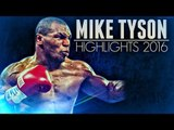 """IRON MIKE TYSON"" Mike Tyson Highlights 2016"