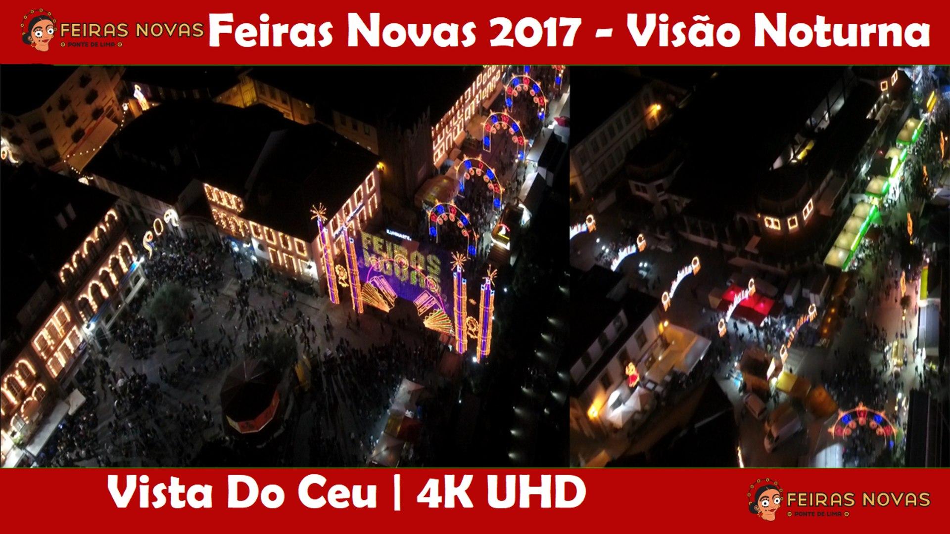 Feiras Novas 2017 - Visão Noturna - Vista Do Ceu - 4K UHD