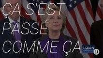 Hillary Clinton | « Ça s'est passé comme ça »