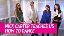 Backstreet Boys' Nick Carter Teaches Us How to Dance