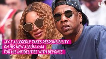 Is Jay-Z Admitting To Cheating On Beyoncé on New Album?