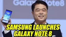 Samsung launches New Galaxy Note 8 in India, Watch | Oneindia News