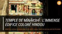 Temple de Mînâkshî : l'immense édifice coloré hindou