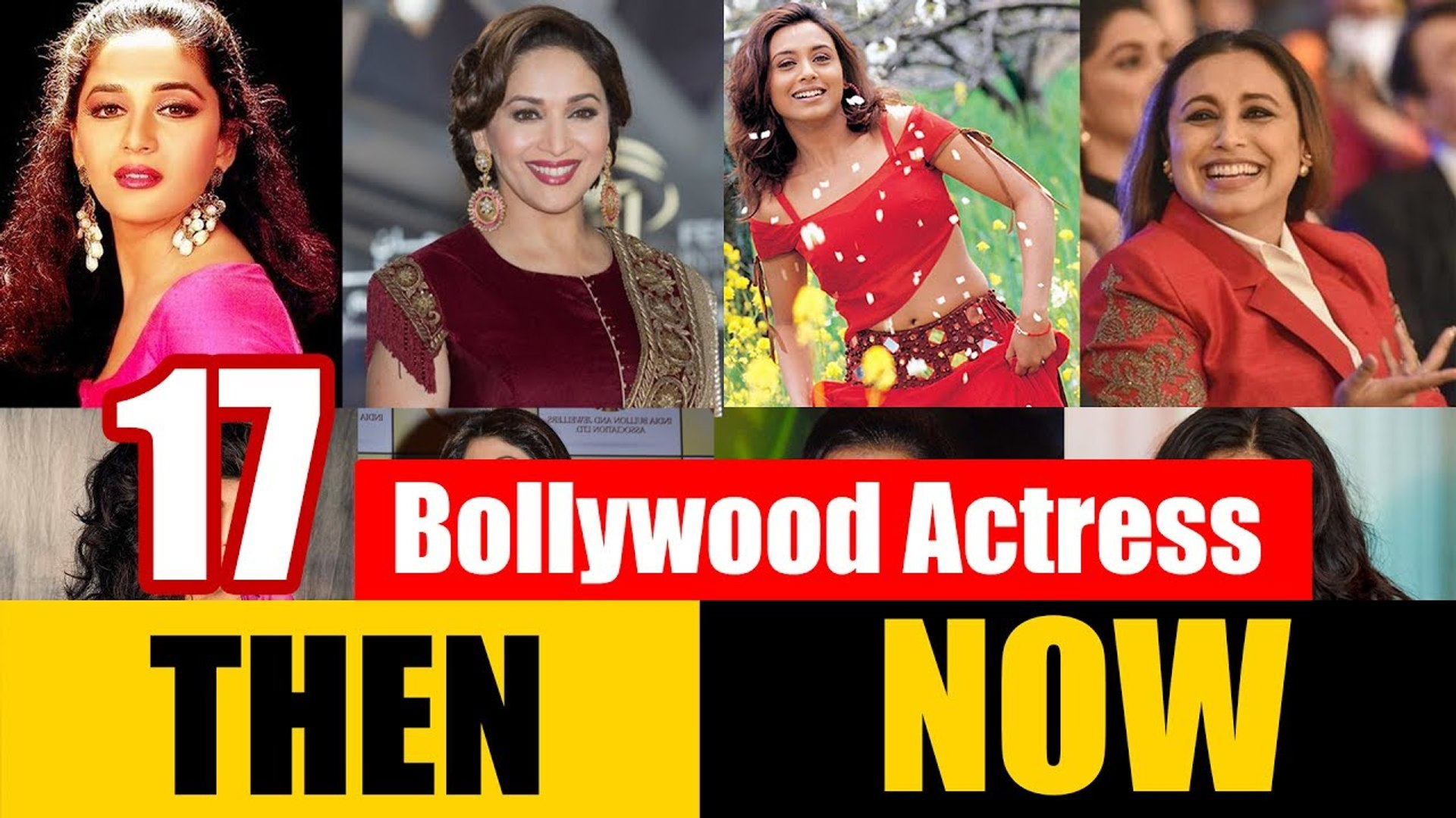 17 Bollywood Beautiful Actress (Female Actors) -  THEN and NOW