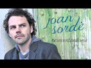 Joan Sordé - Reinventándome (Álbum Completo - Canal Oficial)