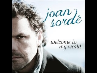 Joan Sordé - Welcome To My World (videoclip oficial)