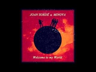 Joan Sordé & Minova - Welcome to my World (Spanish)