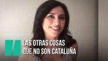 """""""Las otras cosas que no son Cataluña"""", por Marta Flich"""