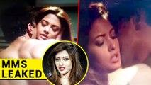 Riya Sen's HOT MMS LEAKED  Ragini MMS Returns  Viral Video