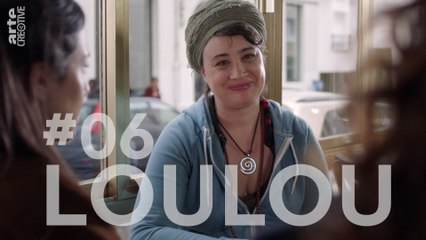 Loulou #06 - Loïc - ARTE