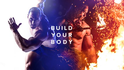 Build Your Body. Build Your Life.