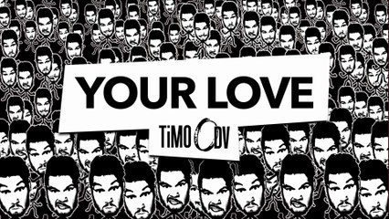 TiMO ODV - Your Love