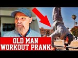 Old Man Street Workout Prank - Try not to laugh 2017 Compilation Part 1