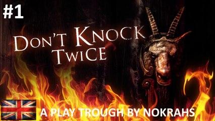 """DON'T KNOCK TWICE"" ""PC"" - ""Play Trough"" (1)"