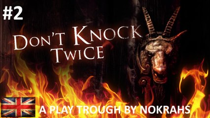 """DON'T KNOCK TWICE"" ""PC"" - ""Play Trough"" (2)"