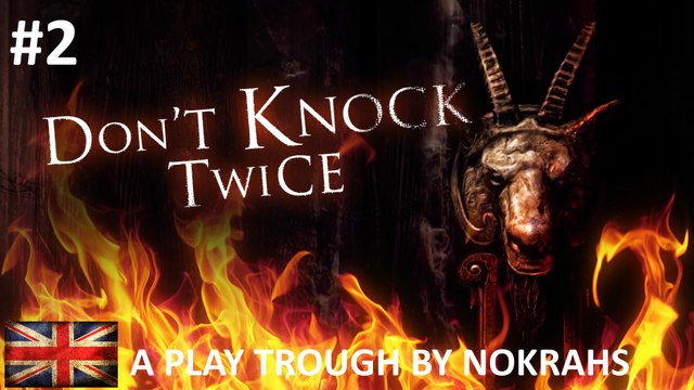"""DON'T KNOCK TWICE"" ""PC"" - ""Play Trough"" (2)"
