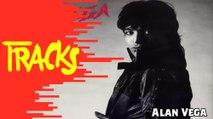 Alan Vega - Tracks ARTE
